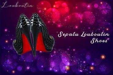 Sepatu Louboutin Shoes